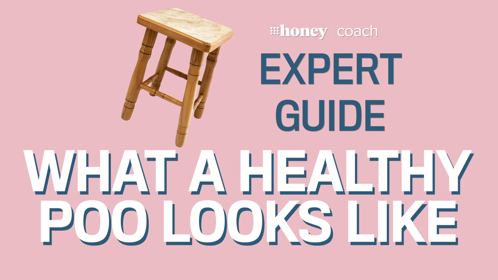 What a healthy poo looks like | Expert Guide