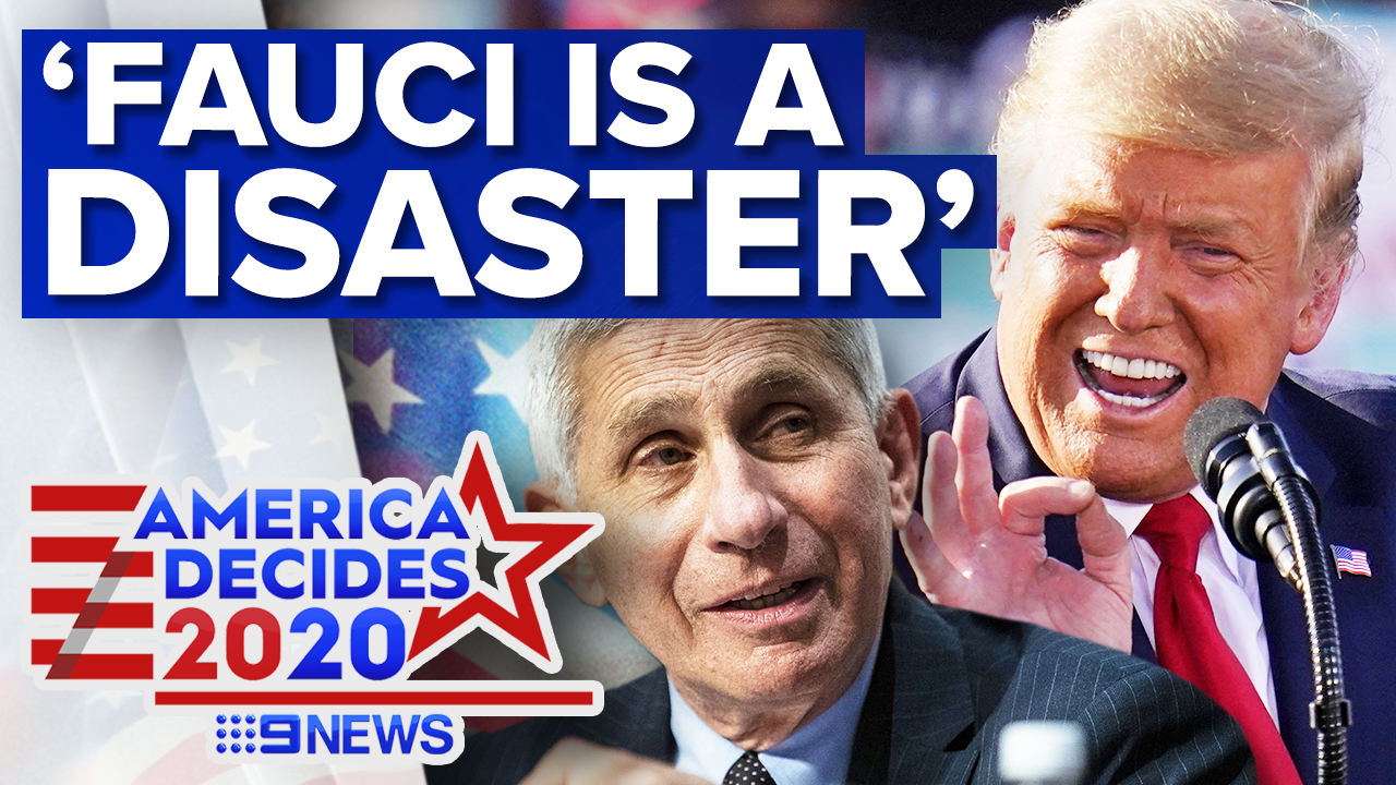 Trump labels Dr Fauci 'a disaster' in COVID-19 campaign call