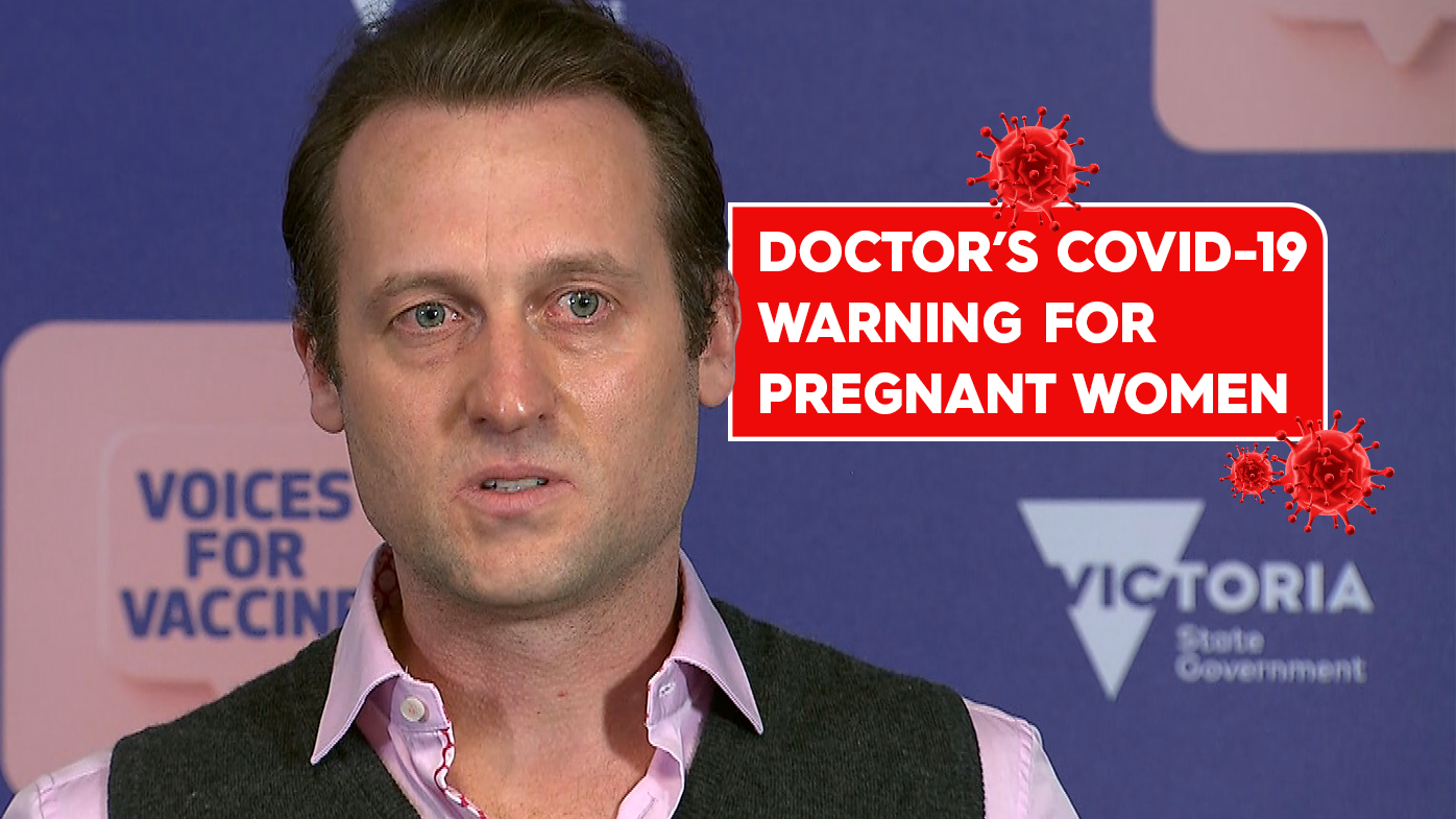 Doctor's warning for pregnant women to get vaccinated