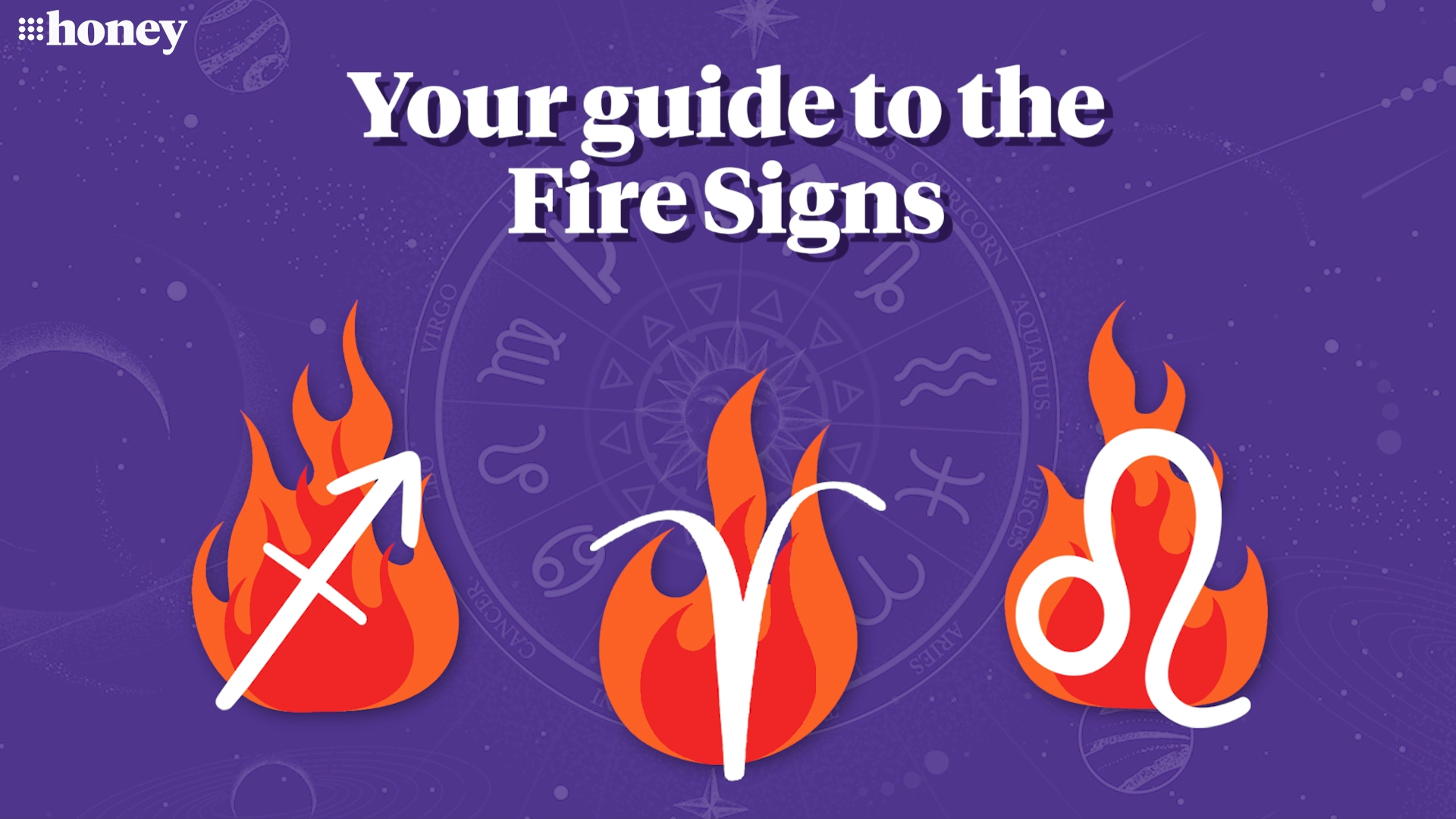A guide to Zodiac's Fire Signs