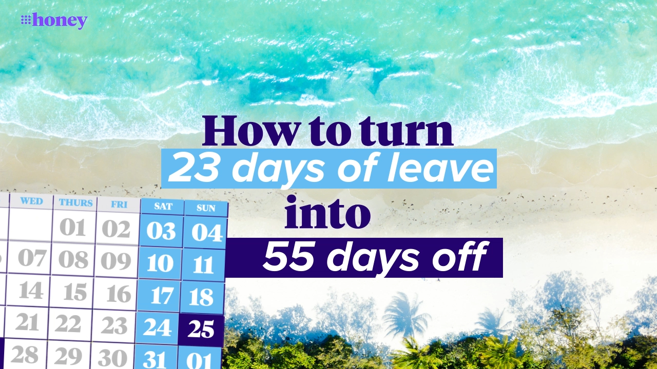 How to turn 23 days of leave into 55 days off